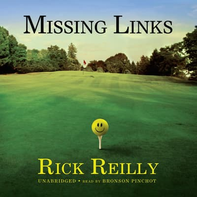 Missing Links by Rick Reilly audiobook