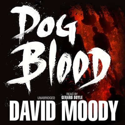 Dog Blood by David Moody audiobook