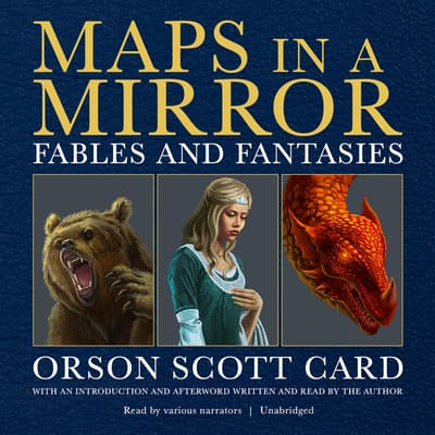 Maps in a Mirror by Orson Scott Card audiobook