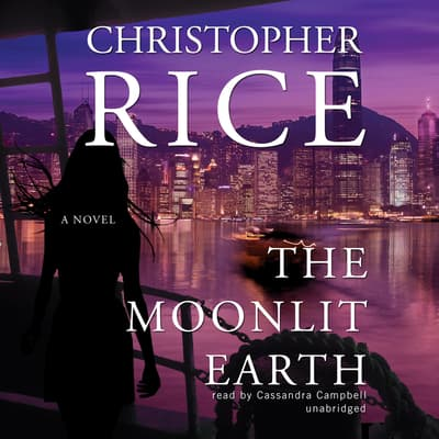 The Moonlit Earth by Christopher Rice audiobook
