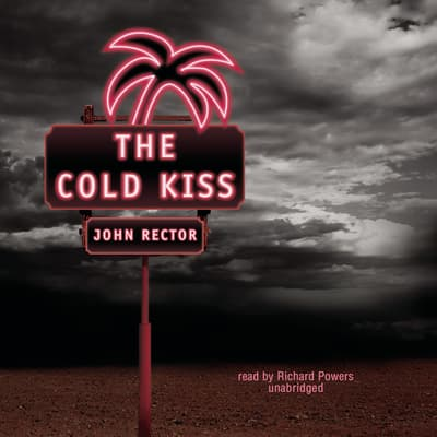 The Cold Kiss by John Rector audiobook