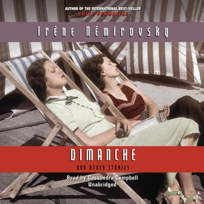 Dimanche and Other Stories by Irène Némirovsky audiobook