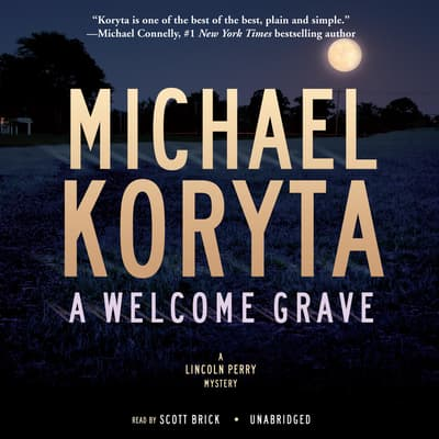 A Welcome Grave by Michael Koryta audiobook