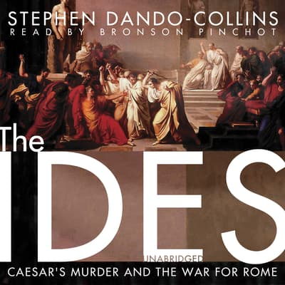 The Ides by Stephen Dando-Collins audiobook
