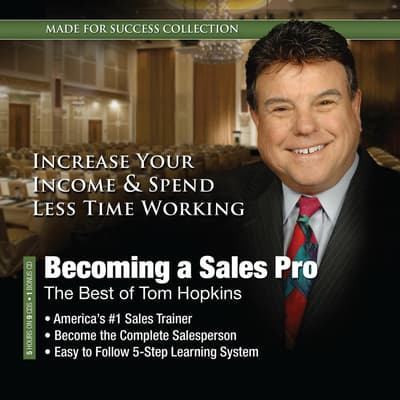Becoming a Sales Pro by Made for Success audiobook