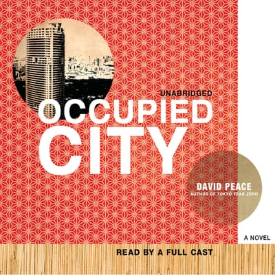Occupied City by David Peace audiobook