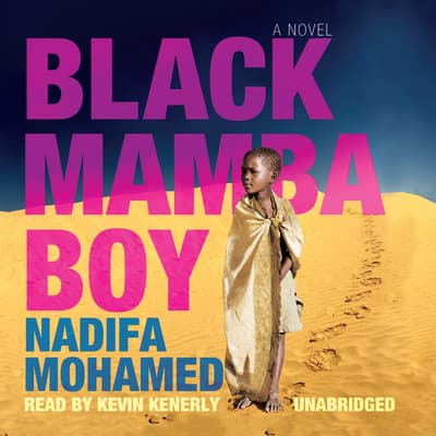 Black Mamba Boy by Nadifa Mohamed audiobook