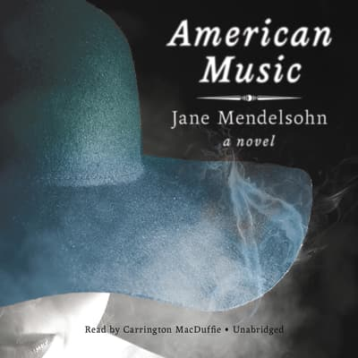 American Music by Jane Mendelsohn audiobook