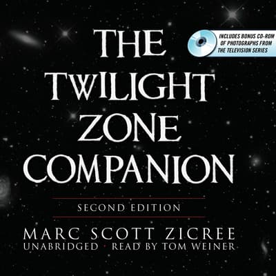 The Twilight Zone Companion, Second Edition by Marc Scott Zicree audiobook