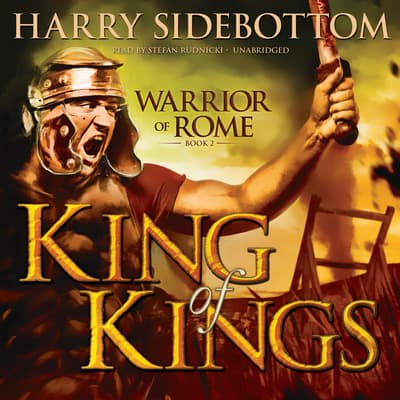 King of Kings by Harry Sidebottom audiobook