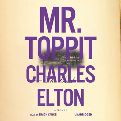 Mr. Toppit by Charles Elton audiobook