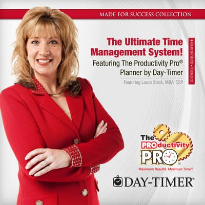 The Ultimate Time Management System! by Made for Success audiobook