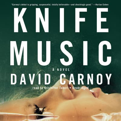 Knife Music by David Carnoy audiobook