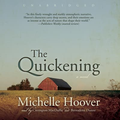 The Quickening by Michelle Hoover audiobook