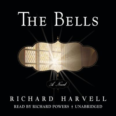 The Bells by Richard Harvell audiobook