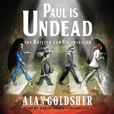Paul Is Undead by Alan Goldsher audiobook