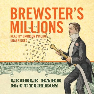 Brewster's Millions by George Barr McCutcheon audiobook