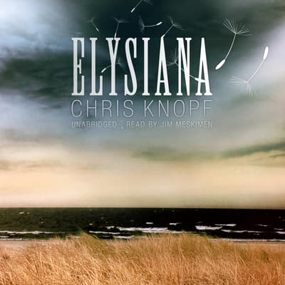 Elysiana by Chris Knopf audiobook