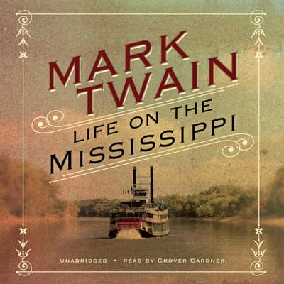 Life on the Mississippi by Mark Twain audiobook