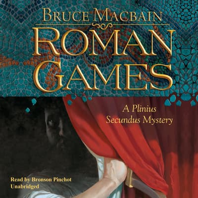 Roman Games by Bruce Macbain audiobook