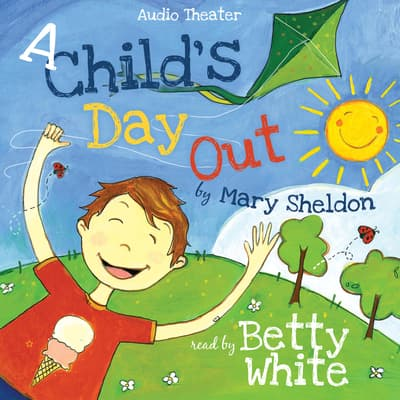 A Child's Day Out by Mary Sheldon audiobook