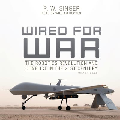 Wired for War by P. W. Singer audiobook