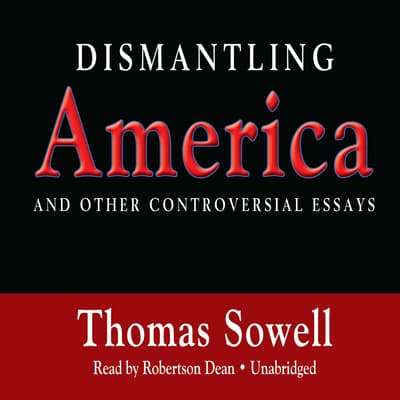 Dismantling America by Thomas Sowell audiobook