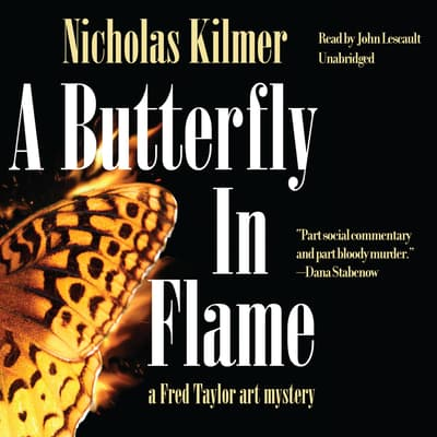A Butterfly in Flame by Nicholas Kilmer audiobook