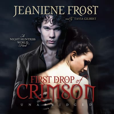 First Drop of Crimson by Jeaniene Frost audiobook