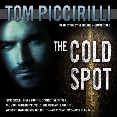 The Cold Spot by Tom Piccirilli audiobook