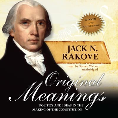 Original Meanings by Jack N. Rakove audiobook