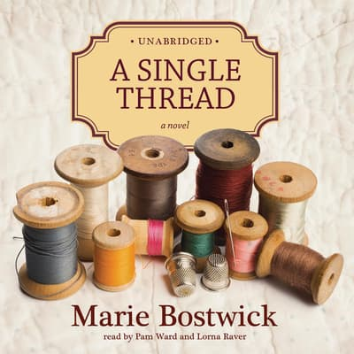 A Single Thread by Marie Bostwick audiobook