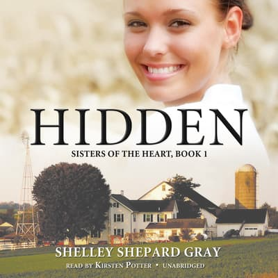 Hidden by Shelley Shepard Gray audiobook