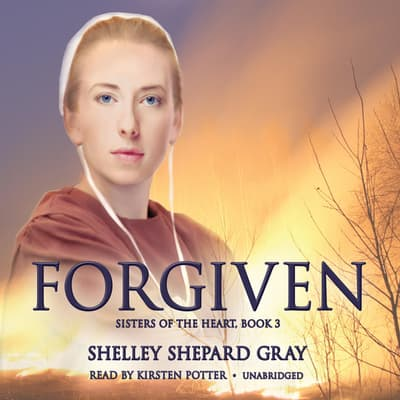 Forgiven by Shelley Shepard Gray audiobook