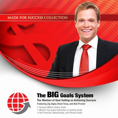 The BIG Goals System by Made for Success audiobook