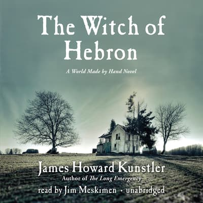 The Witch of Hebron by James Howard Kunstler audiobook