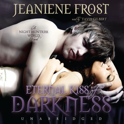 Eternal Kiss of Darkness by Jeaniene Frost audiobook