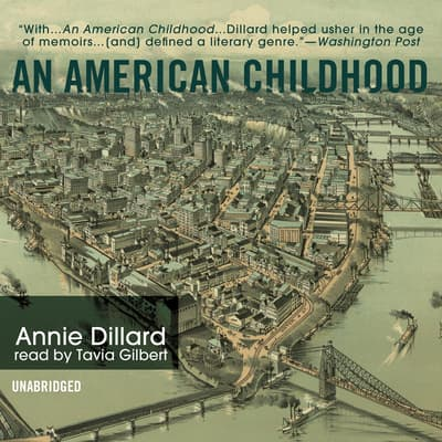An American Childhood by Annie Dillard audiobook