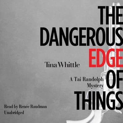 The Dangerous Edge of Things by Tina Whittle audiobook