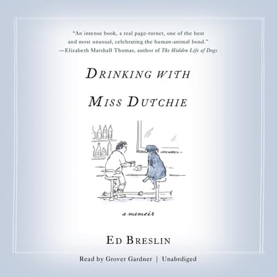 Drinking with Miss Dutchie by Ed Breslin audiobook