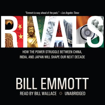 Rivals by Bill Emmott audiobook