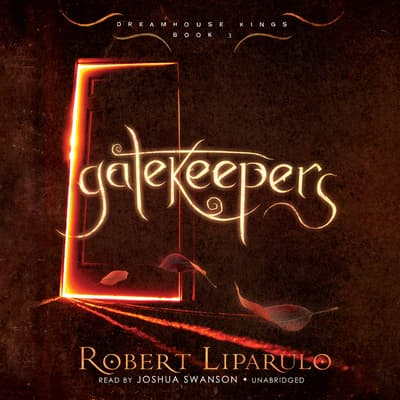 Gatekeepers by Robert Liparulo audiobook