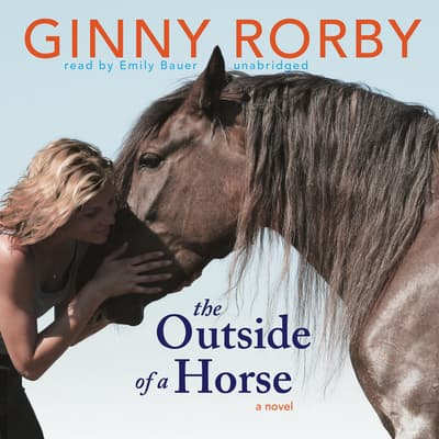 The Outside of a Horse by Ginny Rorby audiobook