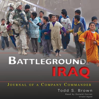 Battleground Iraq by Todd S. Brown audiobook