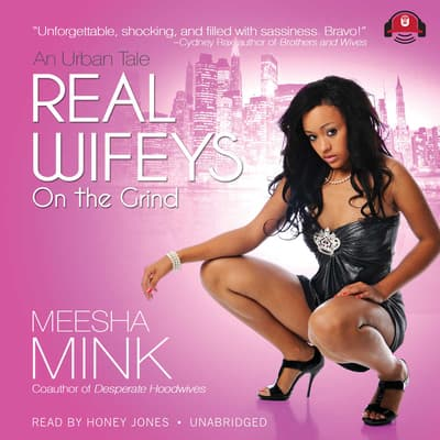 Real Wifeys: On the Grind by Meesha Mink audiobook