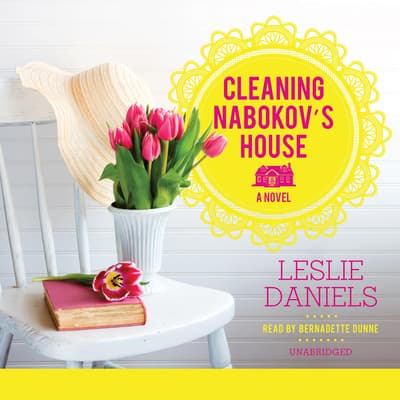 Cleaning Nabokov's House by Leslie Daniels audiobook