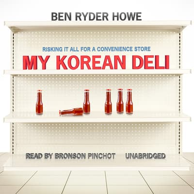 My Korean Deli by Ben Ryder Howe audiobook