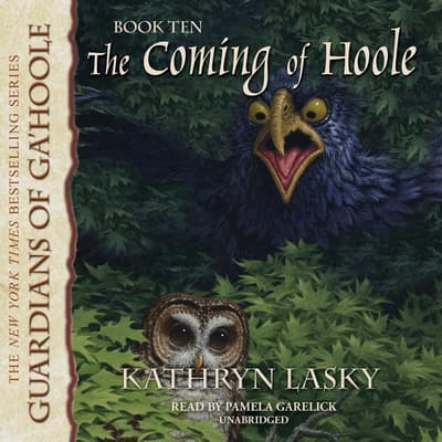 The Coming of Hoole by Kathryn Lasky audiobook