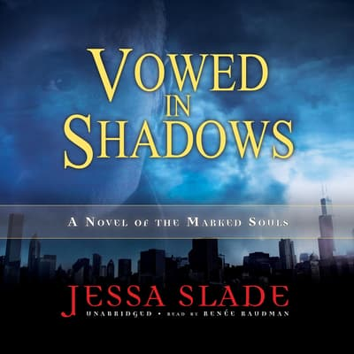 Vowed in Shadows by Jessa Slade audiobook