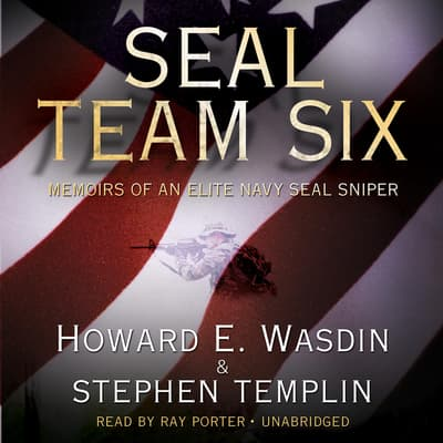 SEAL Team Six by Howard E. Wasdin audiobook